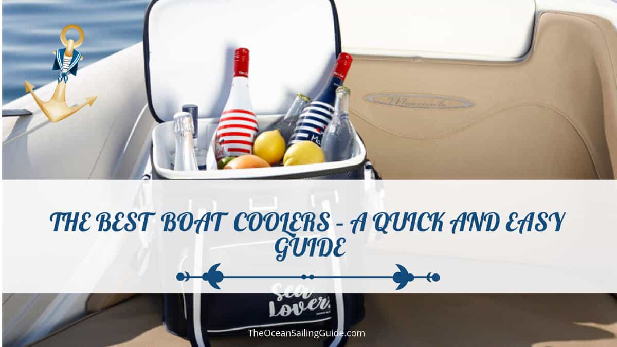 The Best Boat Coolers